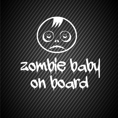 Zombie baby on board