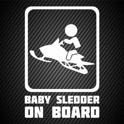 Baby sledder on board