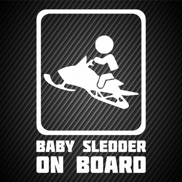 Baby sledder on board