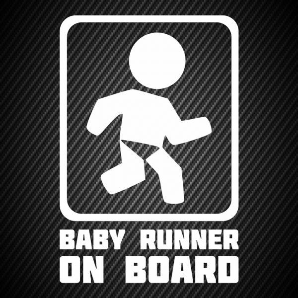 Baby runner on board