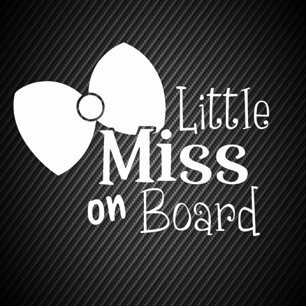 Little miss on board