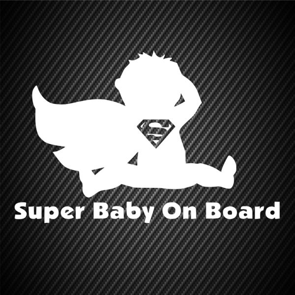 Super baby on board